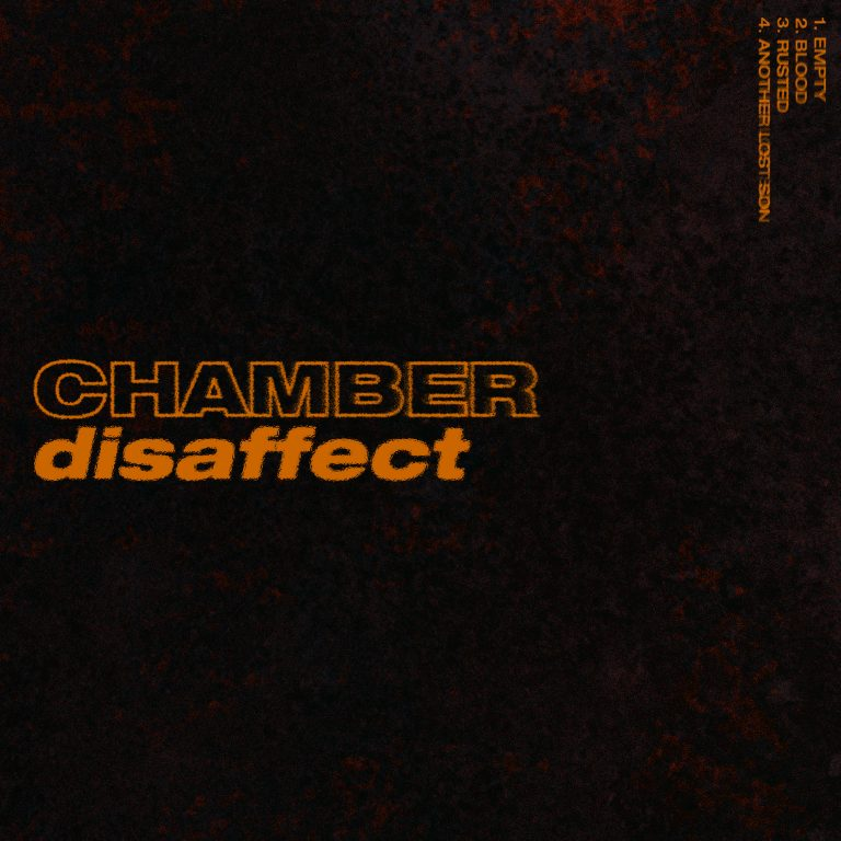 Chamber - Disaffect  Engineering/Mixing/Mastering