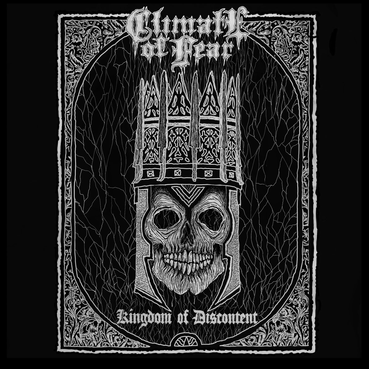 Climate Of Fear - Kingdom of Discontent
