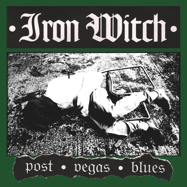 iron-witch-post-vegas-blues